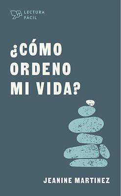 Picture of ¿cómo Ordeno Mi Vida?