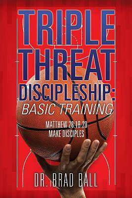 Picture of Triple Threat Discipleship