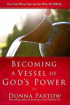 Picture of Becoming a Vessel of God's Power