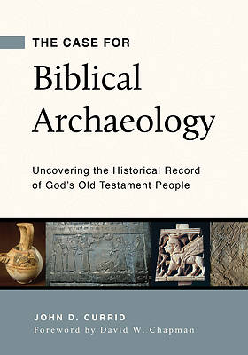 Picture of The Case for Biblical Archaeology