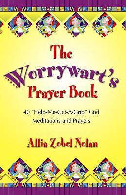 The Worrywarts Prayer Book