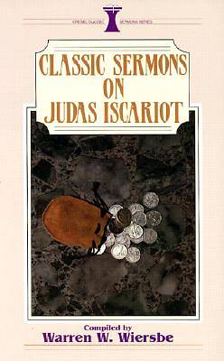 Classic Sermons on Judas Iscariot