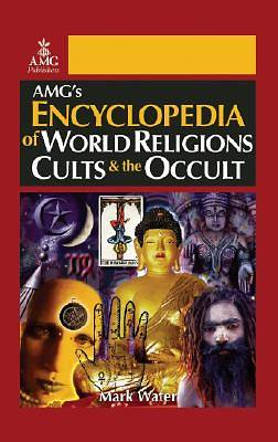 Encyclopedia of World Religions, Cults & the Occult