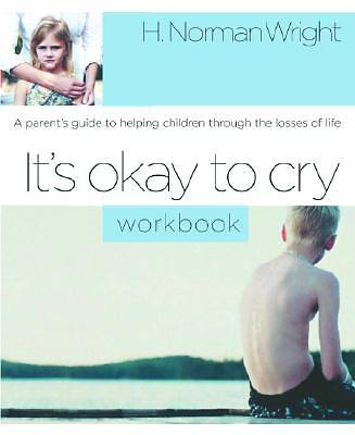 Its Okay to Cry Workbook