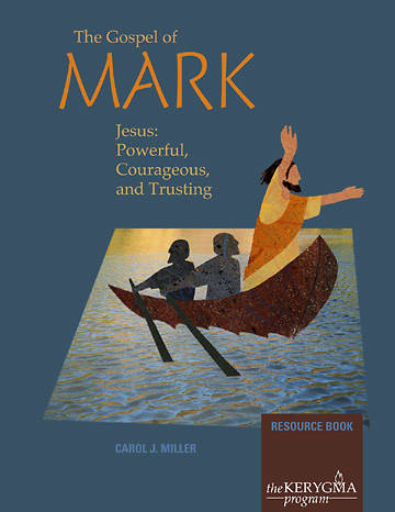 Kerygma - The Gospel of Mark Resource Book- Revised & Updated
