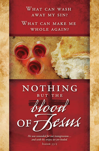 Nothing but the Blood of  Jesus Communion Bulletin