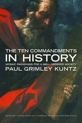 The Ten Commandments in History