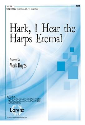 Hark, I Hear the Harps Eternal SATB