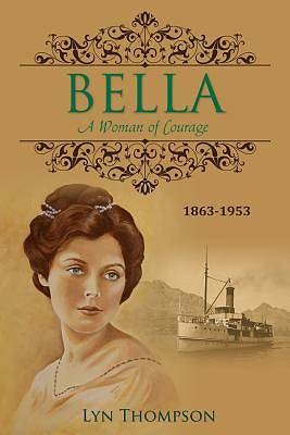 Bella - A Woman of Courage [Adobe Ebook]