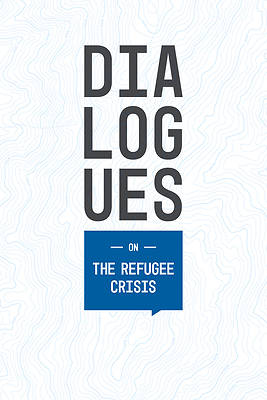 Dialogues On: The Refugee Crisis Learner Book