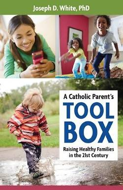 Picture of A Catholic Parent's Tool Box