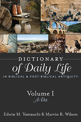 Picture of Dictionary of Daily Life in Biblical and Post-Biblical Times