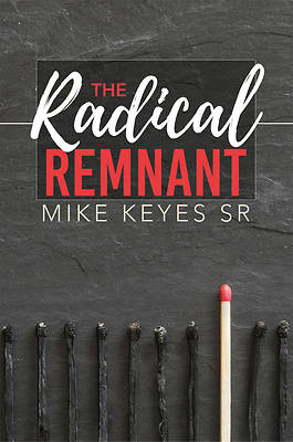 Picture of The Radical Remnant