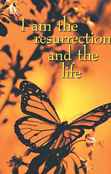 Funeral Bulletin I am the Resurrection and the Life Regular (Package of 100)