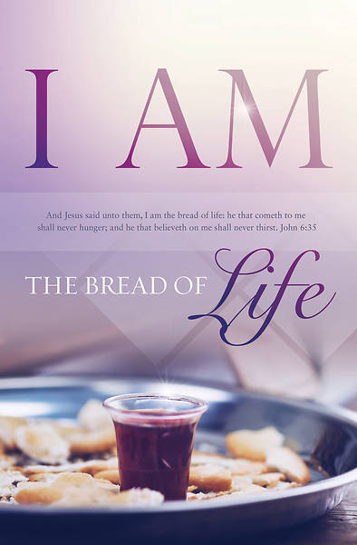 Picture of I am the Bread Communion Regular Size Bulletin
