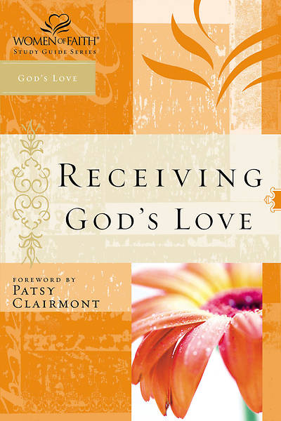 Women of Faith Study Guide Series - Receiving Gods Love