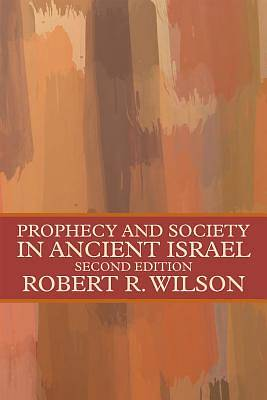 Picture of Prophecy and Society in Ancient Israel
