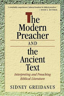 Picture of The Modern Preacher and the Ancient Text