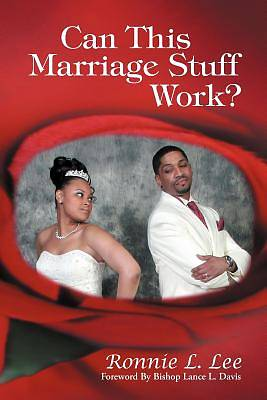 Can This Marriage Stuff Work?