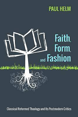 Picture of Faith, Form, and Fashion