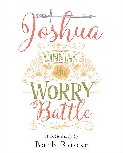 Joshua - Womens Bible Study Participant Workbook
