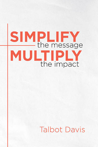 Picture of Simplify the Message