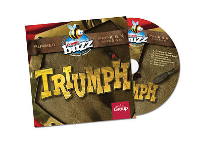 Buzz Pre-K&K Triumph CD Summer 2018