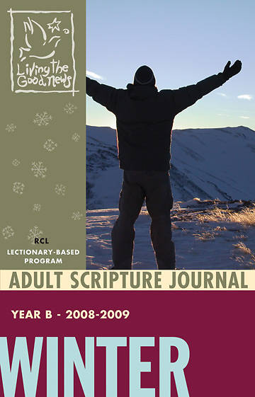 Living the Good News Winter Adult Scripture Journal 2008