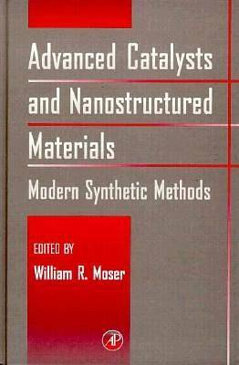 Advanced Catalysts and Nanostructured Materials