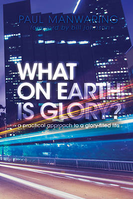 What on Earth Is Glory? [ePub Ebook]