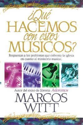Picture of Que Hacemos Con Estos Musicos?