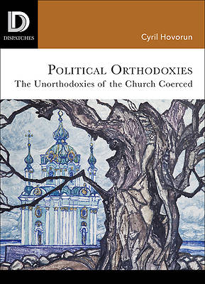 Picture of Political Orthodoxies