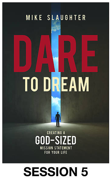 Dare to Dream - Streaming Video Session 5