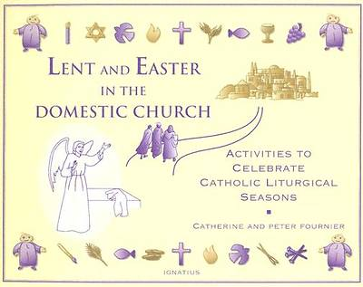 Lent and Easter in the Domestic Church