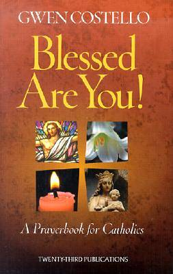 The Blessed Are You!