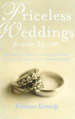 Priceless Weddings for Under $5,000