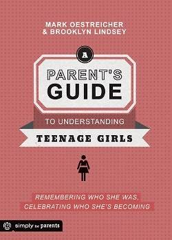Picture of A Parent's Guide to Understanding Teenage Girls