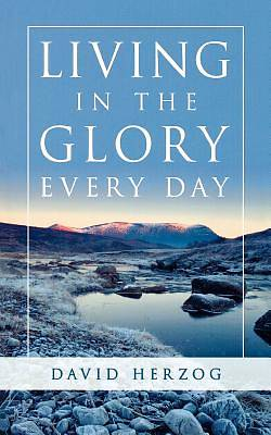 Living in the Glory Every Day [ePub Ebook]