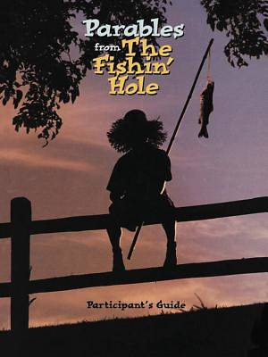 Parables from the Fishin Hole