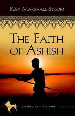The Faith of Ashish - eBook [ePub]