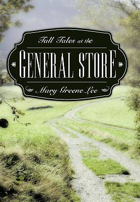 Picture of Tall Tales at the General Store
