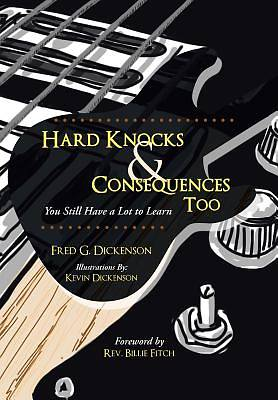 Picture of Hard Knocks & Consequences Too
