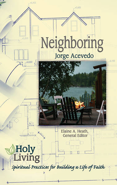 Picture of Holy Living Series: Neighboring