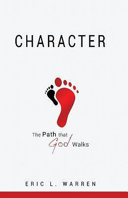 Character the Path That God Walks