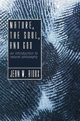 Nature, the Soul, and God
