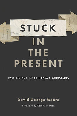 Picture of Stuck in the Present