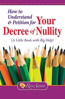 How to Understand & Petition for Your Decree & Nullity