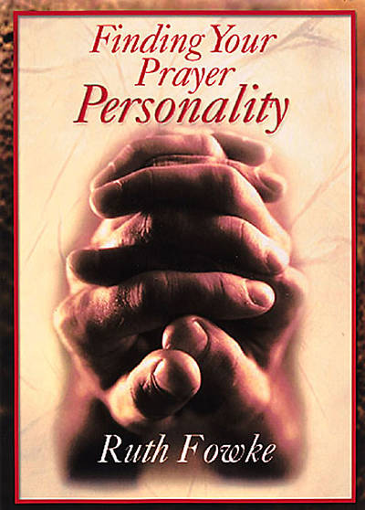 Finding Your Prayer Personality