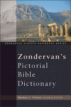 Zondervans Pictorial Bible Dictionary
