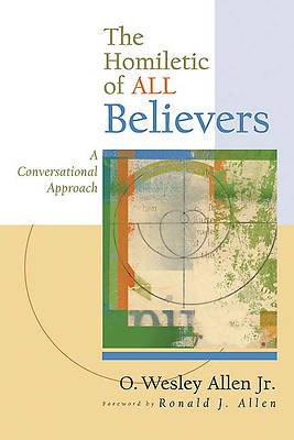 The Homiletic of ALL Believers
